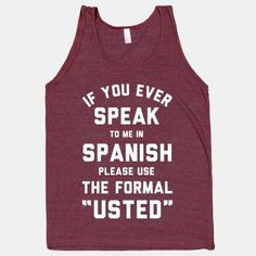 "This isa fav... ""Usted"" Tank Top 