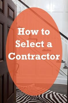 How to Select a Contractor   Renovat'd Blog