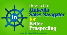 Would you like to generate more profitable leads on LinkedIn? Discover how to use LinkedIn Sales Navigator to build your business.