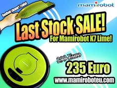 Last chance! Last stock of Mamirobot K7 Lime is almost sold out now! Grab your chance for the last stock sale for Mamirobot K7 Lime!  [English] Mamirobot K7 Lime is on discounted price right now. It is selling hot in our official webstore for European customers. Don't miss this chance and get your Mamirobot now! It's now only 235euro now for all customers in Europe in our official website. #mamirobot #discount #robotvacuumcleaner www.mamiroboteu.com