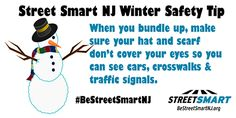 Winter Safety Tips from the Street Smart NJ pedestrian safety campaign. #BeStreetSmartNJ