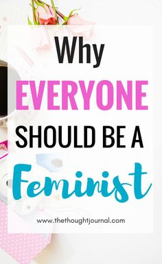 Why everyone should be a feminist and common misconceptions about feminism. Why every man and women should be a feminist and what feminism is and why it's for men and women. Feminism is empowering and it's not all about girl power, it's about equality and fairness in life. #feminism #feminist #equality #power #empowering #equalrights