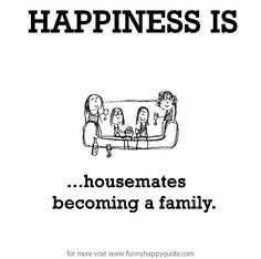 housemates quotes - Google Search