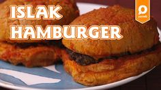 Islak Hamburger Tarifi - Onedio Yemek - Pratik Yemek Tarifleri - YouTube