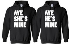 Hey, I found this really awesome Etsy listing at http://www.etsy.com/listing/121436402/aye-shes-mine-hes-mine-hoodie-combo
