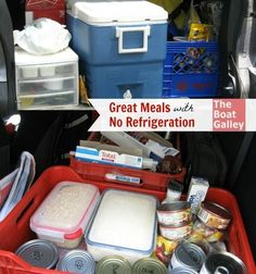 Great Meals with No Refrigeration - 4-day meal plan for a trip without refrigeration. ... And frankly, most boats have a better-equipped galley than what I take camping. And once ...