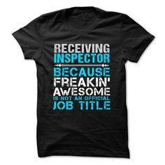 Love being -- RECEIVING-INSPECTOR T Shirt, Hoodie, Sweatshirt