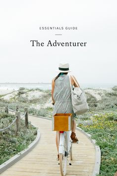 having a case of wanderlust this week? click through for a guide to essentials for the modern adventurer.