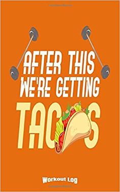 My Funny Tacos Workout Log: Funny Training Aid Gift Idea for Bodybuilding and Powerlifting Fans, Gym, Weightlifting, Cardio and Fitness Lovers or ... Cream Paper, Glossy Finished Soft Cover: Pioletta Art Notebooks: 9781708938420: Amazon.com: Books Workout Log, Funny Workout, Workout Humor, Powerlifting, Weightlifting, Taco Humor, Logs, Notebooks, Cardio