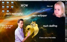 Did a search for Doge and found this. |doge wallpaper - Google Search