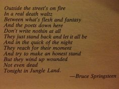 """This portion of """"Jungleland"""" was used as an epigraph for the Stephen King novel The Stand."""