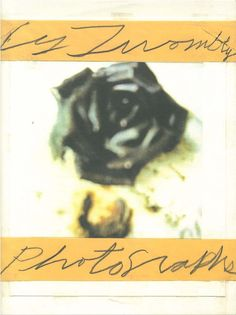 CY TWOMBLY PHOTOGRAPHS...
