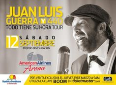 """JUAN LUIS GUERRA 4.40 SHOW IN MIAMI. SEPTEMBER 12 AMERICAN AIRLINES ARENA, TICKETS ON SALE FRIDAY, MARCH 20 10AM, PRE-SALE THURSDAY, MARCH 19, 10AM USING PROMO CODE """"BOOM"""""""