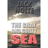 The Gray and Guilty Sea (A Garrison Gage Mystery) (Kindle Edition)By Jack Nolte