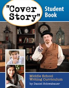 WONDERFUL new writing curriculum for middle school:  Cover Story