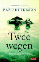 Twee wegen - Per Petterson