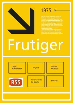 Frutiger Typeface used in the Netherlands