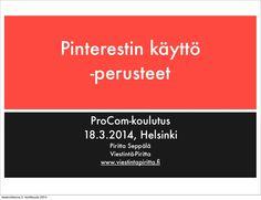 Miten Pinterestiä käytetään? by Piritta Seppälä via slideshare