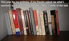 request family and friends give you their favorite book as a birthday gift