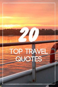 Looking for inspirational travel quotes? You've found them!