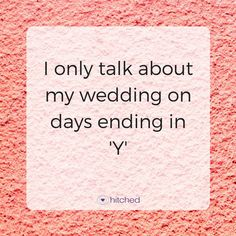 47 Sassy Memes and Inspirational Wedding Quotes to Get You Through Planning Slumps Inspirational Wedding Quotes, Love Quotes For Wedding, Wedding Advice, Romantic Quotes, Plan Your Wedding, Wedding Planning, Wedding Speeches, Event Planning, Destination Wedding