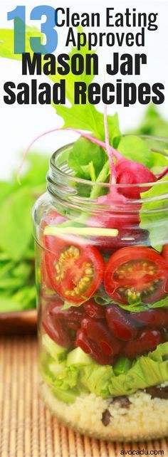 These mason jar salads make a great healthy lunch, dinner, or meal on the go! Lose weight with these healthy recipes at http://avocadu.com/13-mason-jar-salads-that-make-perfect-healthy-lunches/