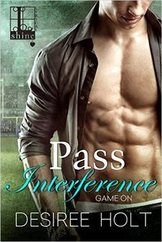 Pass Interference (Game On) - Kindle edition by Desiree Holt. Literature & Fiction Kindle eBooks @ Amazon.com.