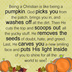 how is being a christian like a pumpkin poem Sunday School Lessons, Sunday School Crafts, Lessons For Kids, Pumpkin Poem, A Pumpkin, Pumpkin Carving, Carving Pumpkins, Object Lessons, Bible Lessons