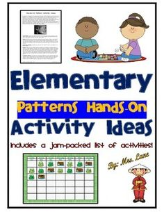 This item includes a comprehensive list of popular hands-on activity ideas for introducing or teaching elementary pattern skills. The list is organized alphabetically. Save yourself valuable time! Don't spend hours searching the internet when the information is already compiled for you in one handy, jam-packed list!------------------------------------------------------------------------------------------------*6 Pages Total.-Look for similar versions of this product in my store by searching…