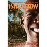 Vacation (Paperback)By Jeremy C. Shipp