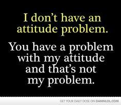 Its all in the attitude