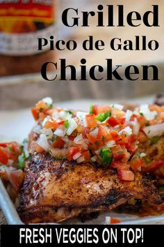 Make this incredible Grill Chicken with Pico de Gallo in under 45 minuts. This tender and juicy chicken falls off the bone and is perfect with the pico topping.