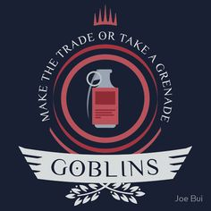 Magic the Gathering - Goblin Life V2 #mtg #shirt #design #humor #funny #witty #redbubble #magicthegathering #epicupgrades #magic #goblin #tribal #modern #legacy