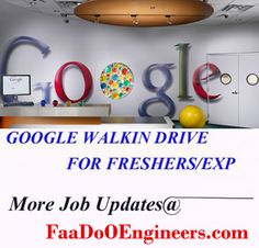 Walk In Jobs For Google Click Here: Apply Online