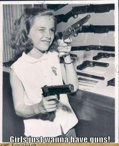 Girls just wanna have guns! by lena