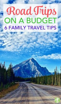 6 Tips for Family Road Trips on a Budget