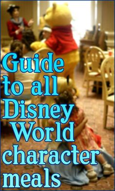 Guide to all Disney World character meals #disney #traveltips