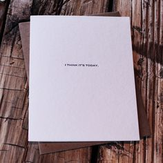 i think it's today . . . card : Papel New York