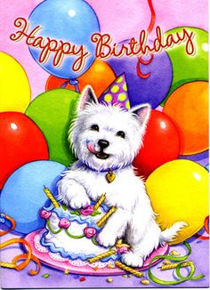 Westies - Westie Greeting Cards - Birthday - Page 1 - Campbell's Scottish Terriers Happy Birthday For Him, Art Birthday, Happy Birthday Quotes, Happy Birthday Images, Happy Birthday Greetings, Birthday Pictures, Birthday Wishes, Birthday Ideas, Westies