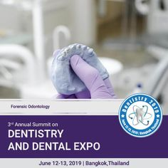Dentistry 2020 is on Mar 4 2020 at Auburn Medical Conferences, Criminal Justice System, Dentists, Forensics, Dental Care, Bodies, Health Care, Police, Knowledge