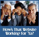 How's that Website Working for 'Ya? - Truth be told, if your website isn't bringing new customers to your door, it adds no real value to your business. Worse yet, it might even be sending people away because it doesn't 'connect' with your customers. Don't let it happen to you. Find out how to evaluate your online competition and turn your website into a reliable success partner for your business. Complete with exercises and worksheets. $14.95