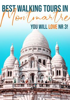 Are you looking to explore Paris and Montmartre? These romantic and cultural walking tours will be just the thing you want to cross off your Paris bucket list!