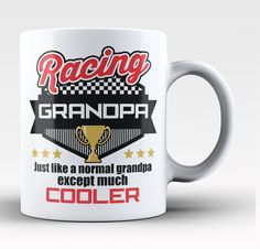 I'm a Racing Grandpa Except Much Cooler - Mug