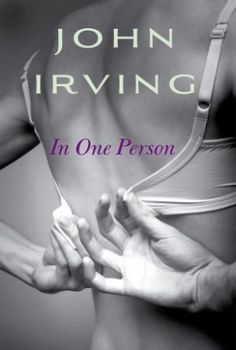 John Irving's Latest: In One Person's Uncommon Commonality