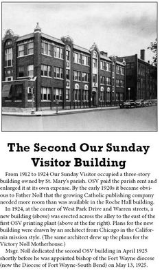 A picture of the second building Our Sunday Visitor occupies in our hometown of Huntington, Indiana.