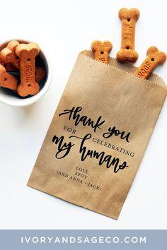 Dog Treat Favor Bag | Wedding Favor Bags | Personalized Wedding Favor Bags, Thanks for Celebrating my Humans | Dog treats bag Treat Yo Dog