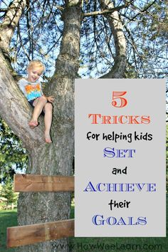 5 TRICKS for Helping Kids SET and ACHIEVE their Goals! We don't do New Years Resolutions - we do goal setting. And I bet after reading this you will too! A great step by step guide for any parent or teacher.