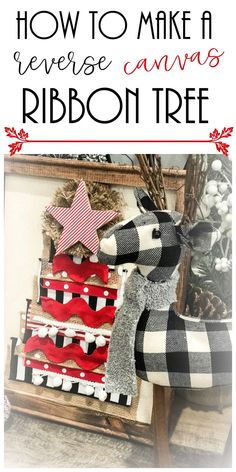 How to make a reverse canvas Christmas ribbon tree - Re-Fabbed Christmas Crafts To Make, Ribbon On Christmas Tree, Christmas Mesh Wreaths, Christmas Projects, Holiday Crafts, Christmas Holidays, Christmas Decorations, Christmas Trees, Holiday Ideas