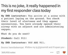 This sounds like my grandma when she teaches her emt class Funny Cute, The Funny, Funny Pins, Funny Stuff, Random Stuff, Random Things, Funny Shit, Funny Jokes, Hilarious