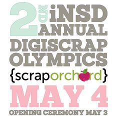 {inter}National Scrapbooking Day is right around the corner.  Once again, to celebrate we will be holding our annual DigiScrap Olympics!!
